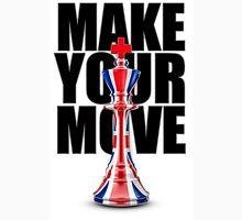 Make Your Move UK Unisex T-Shirt