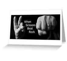 When Scissors Beat Rock Greeting Card