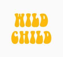 WILD CHILD Unisex T-Shirt