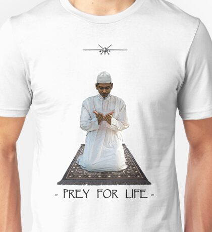 Prey for Life Unisex T-Shirt