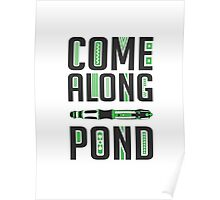 Come Along, Pond! Poster