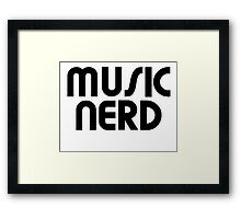 Music nerd Framed Print