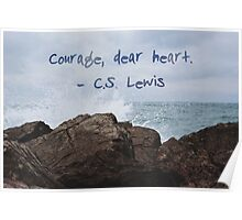courage, dear heart photography Poster