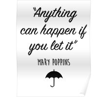 Mary Poppins - Anything can happen Poster