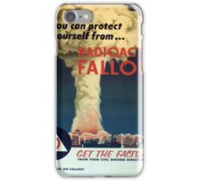You can protect yourself from... Radioactive Fallout! iPhone Case/Skin