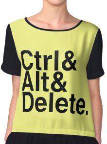 Ctrl + Alt + Delete Chiffon Top