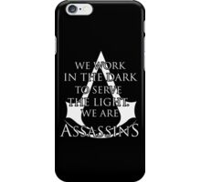 We Are Assassins Assassins Creed iPhone Case/Skin