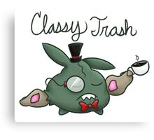 Classy Trash Canvas Print