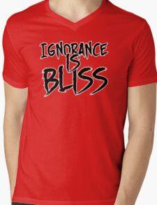 Ignorance is Bliss Mens V-Neck T-Shirt