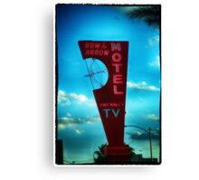Bow and Arrow Motel  Canvas Print