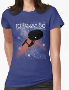To Boldly Go Womens Fitted T-Shirt