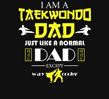 I AM A TAEKWONDO DAD Unisex T-Shirt