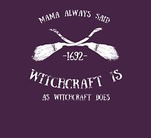 Witchcraft Is Unisex T-Shirt