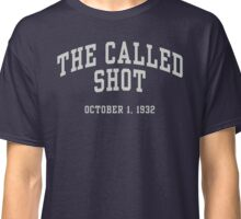 The Called Shot Classic T-Shirt