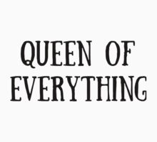 Queen of Everything (All Black) Kids Tee