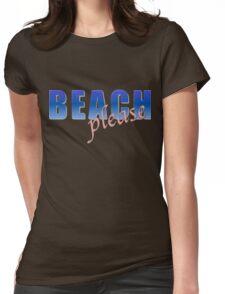 BEACH please Womens Fitted T-Shirt