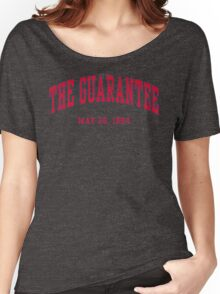 The Guarantee Women's Relaxed Fit T-Shirt