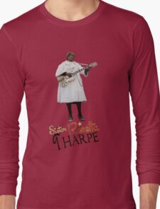 SISTER ROSETTA THARPE ROCK N ROLL Long Sleeve T-Shirt