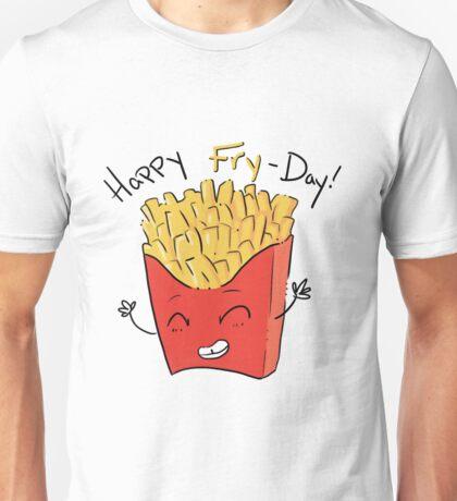 Happy Fry-day! Unisex T-Shirt
