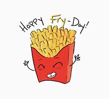 Happy Fry-day! Unisex T-Shirt