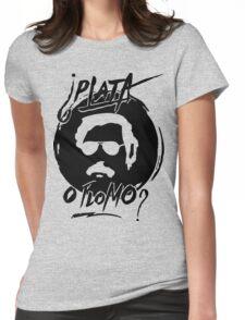 Plata o Plomo Womens Fitted T-Shirt
