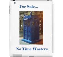 Tardis for sale! iPad Case/Skin