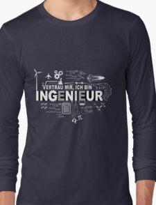 Vertrau mir - Ich bin Ingenieur Long Sleeve T-Shirt