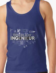 Vertrau mir - Ich bin Ingenieur Tank Top