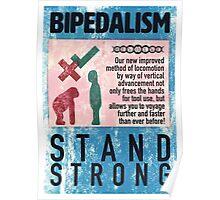 Bipedalism- Revolve 1/4 Poster