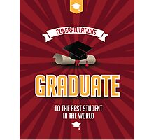 Congratulations graduate Photographic Print