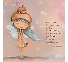 Fairy Girl and the Hedgehog - Joy Quotes Photographic Print