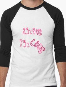 """25 % Fur 75 % Love"" Men's Baseball ¾ T-Shirt"