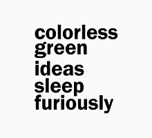 Colorless Green Ideas Sleep Furiously | White | Linguistics Unisex T-Shirt