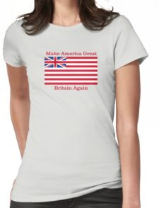 Make America Great Britain Again  Womens Fitted T-Shirt