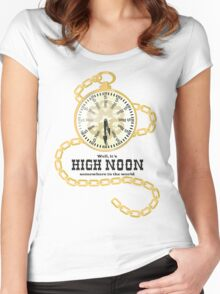 Well, It's High Noon somewhere in the world [Gold Watch] Women's Fitted Scoop T-Shirt