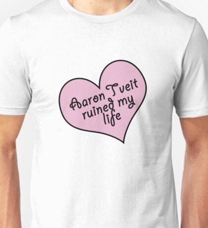 Aaron Tveit ruined my life Unisex T-Shirt