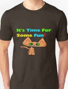 This Cats Ready For Some Fun! Unisex T-Shirt
