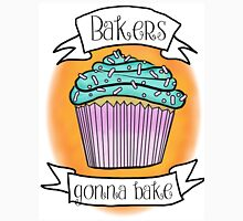 """Bakers gonna bake"" cupcake Unisex T-Shirt"