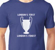 London's First London's Finest Unisex T-Shirt