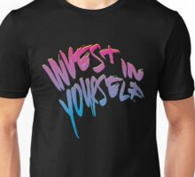 Invest In Yourself 003 Unisex T-Shirt