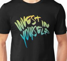 Invest In Yourself 004 Unisex T-Shirt