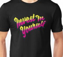 Invest In Yourself 005 Unisex T-Shirt