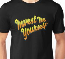 Invest In Yourself 006 Unisex T-Shirt