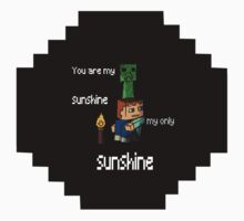 You Are My Sunshine Kids Tee
