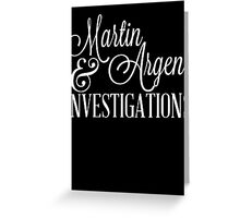 Martin & Argent Investigations v2 Greeting Card