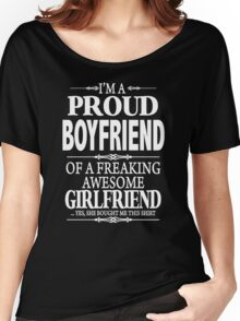 I'm A Proud Boyfriend Of A Freaking Awesome Girlfriend Women's Relaxed Fit T-Shirt