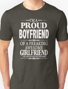 I'm A Proud Boyfriend Of A Freaking Awesome Girlfriend Unisex T-Shirt