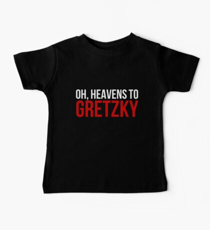Heavens to Gretzky (white&red text) Baby Tee
