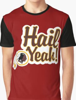 Redskins Hail Yeah Graphic T-Shirt
