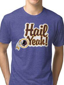 Redskins Hail Yeah Tri-blend T-Shirt